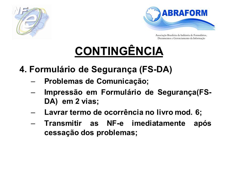 CONTINGÊNCIA 4. Formulário de Segurança (FS-DA)
