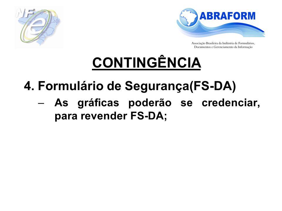 CONTINGÊNCIA 4. Formulário de Segurança(FS-DA)