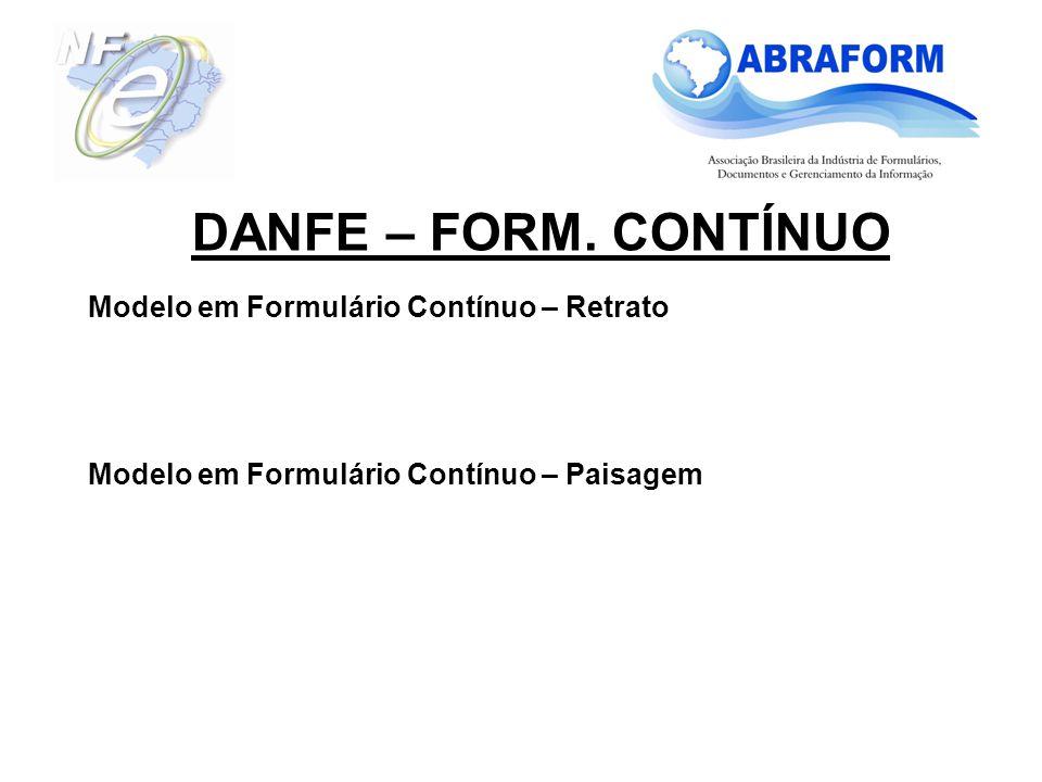 DANFE – FORM. CONTÍNUO Modelo em Formulário Contínuo – Retrato