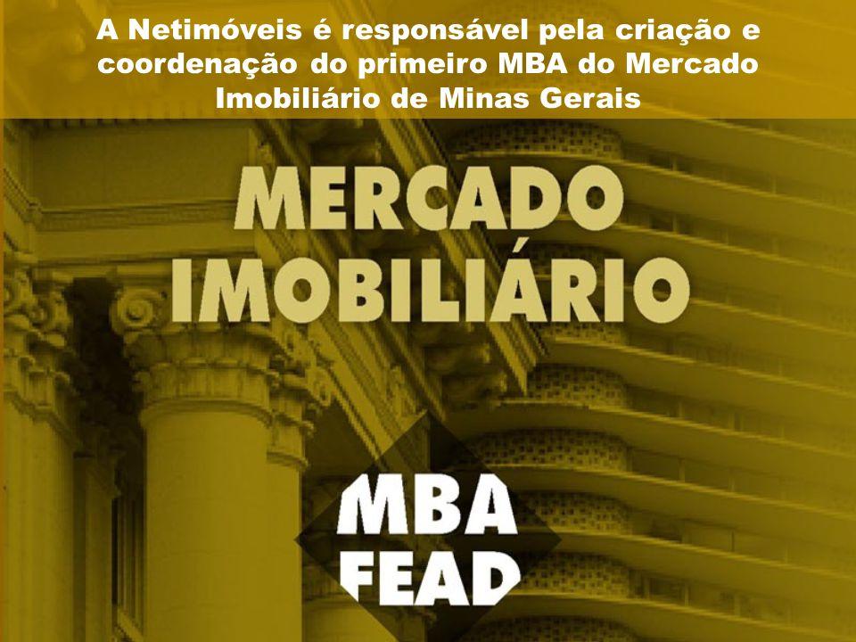 A Netimóveis é responsável pela criação e coordenação do primeiro MBA do Mercado Imobiliário de Minas Gerais