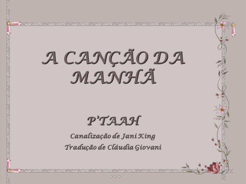 Canalização de Jani King Tradução de Cláudia Giovani
