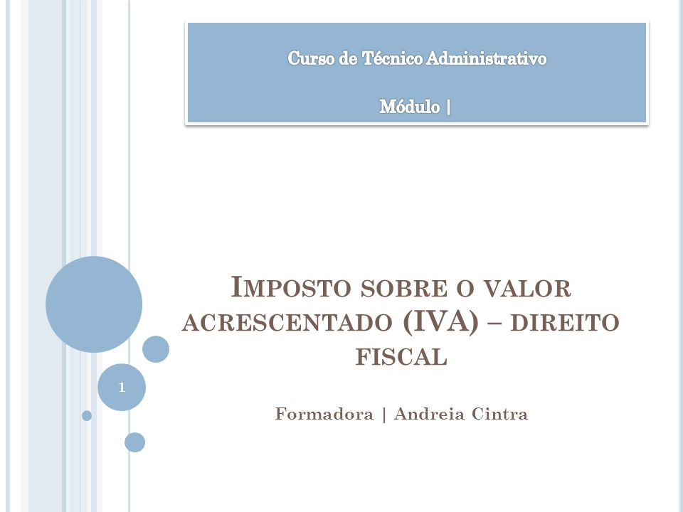 Imposto sobre o valor acrescentado (IVA) – direito fiscal
