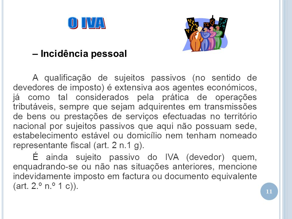 O IVA – Incidência pessoal