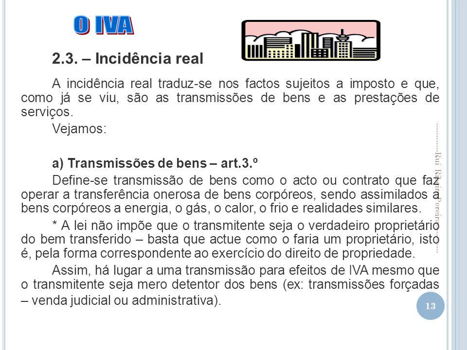 2.3. – Incidência real.