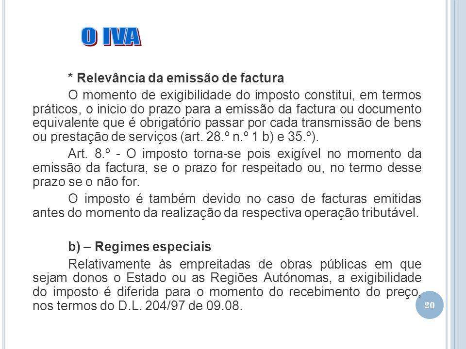 O IVA * Relevância da emissão de factura