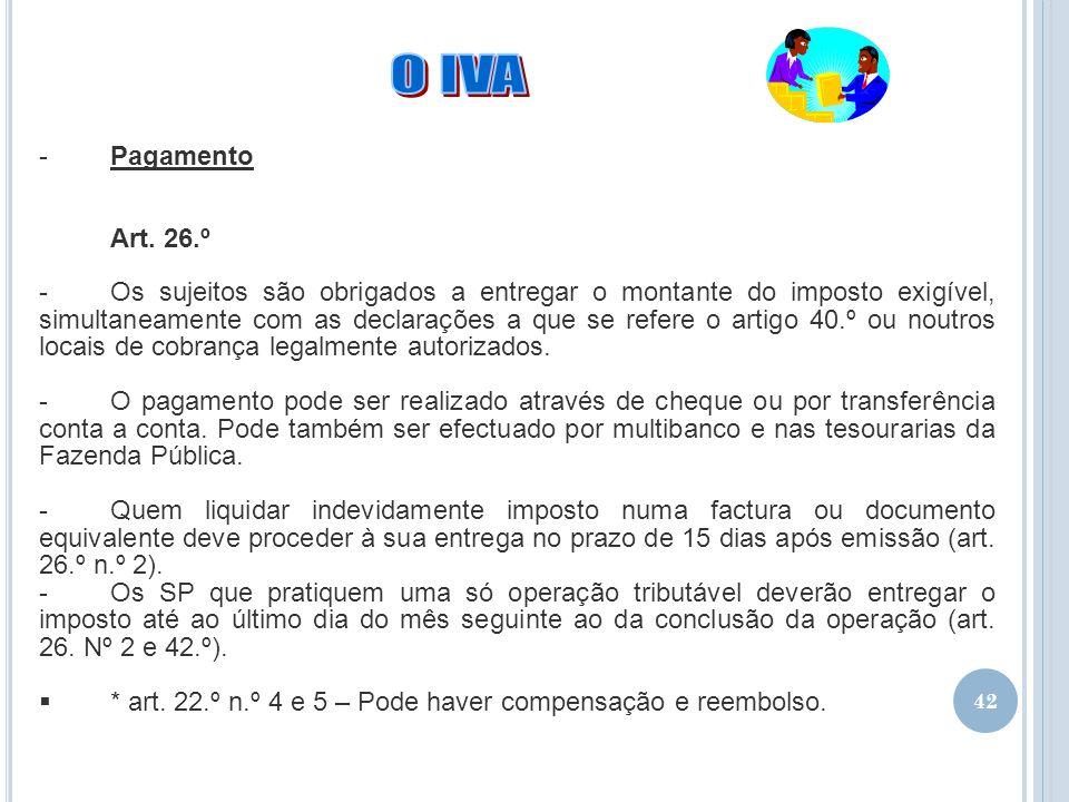 02-04-2017 O IVA. Pagamento. Art. 26.º.