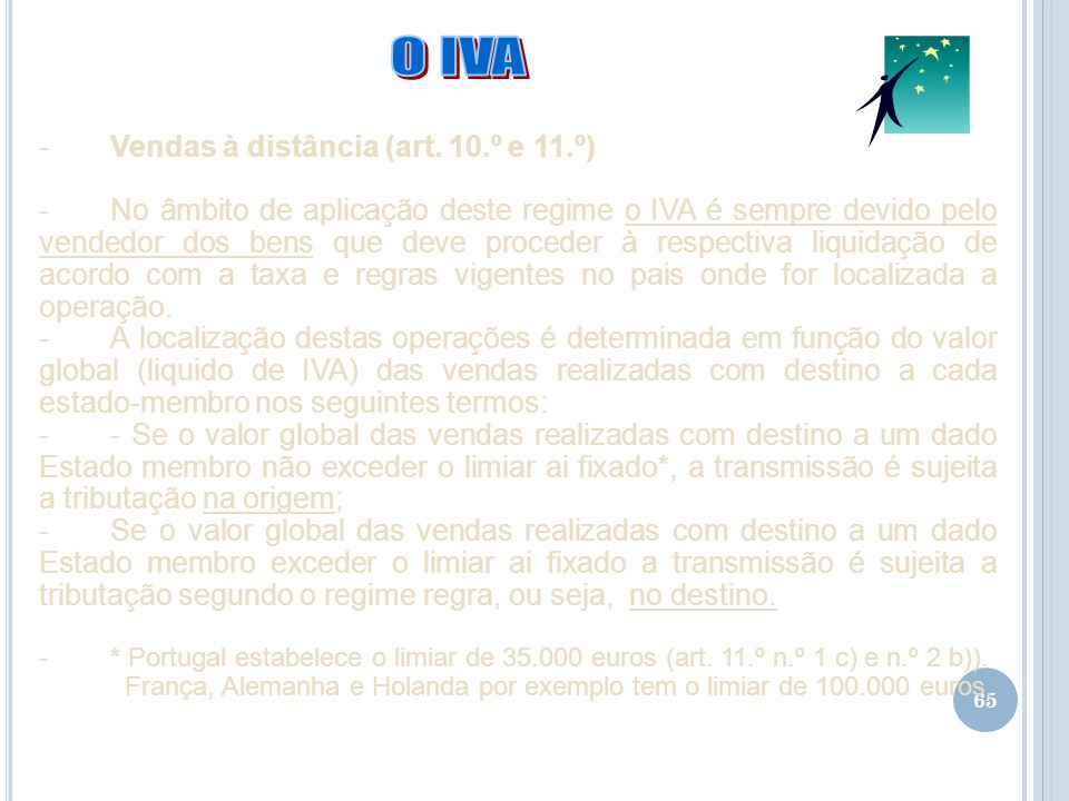 O IVA Vendas à distância (art. 10.º e 11.º)