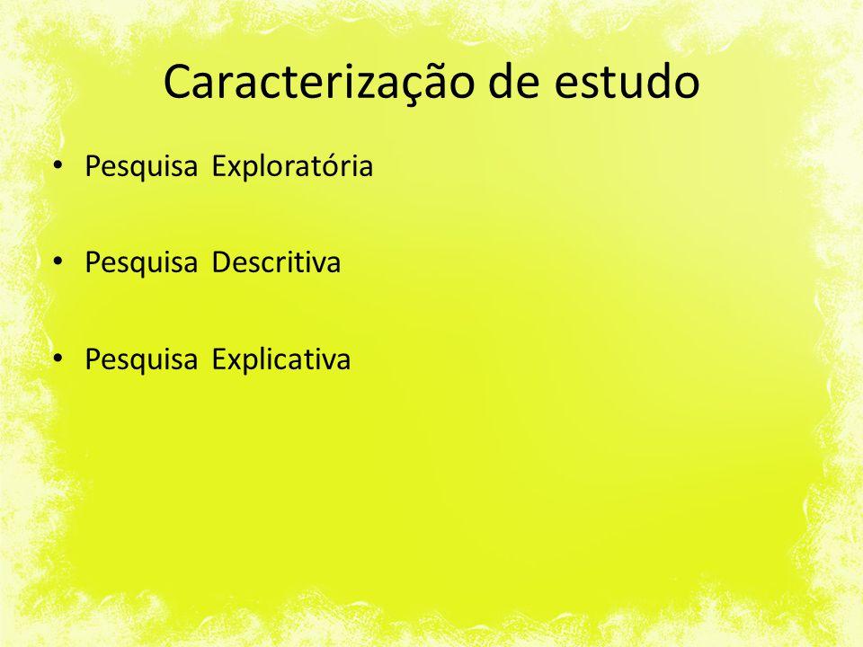 Caracterização de estudo