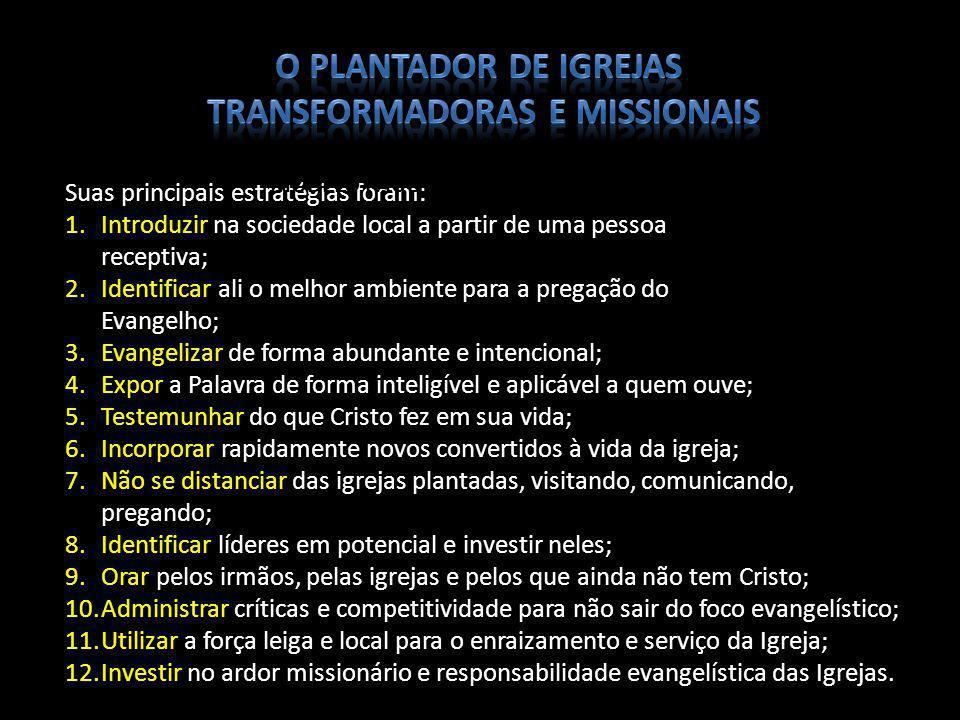 Transformadoras e Missionais MODELO PAULINO DE PLANTIO DE IGREJAS