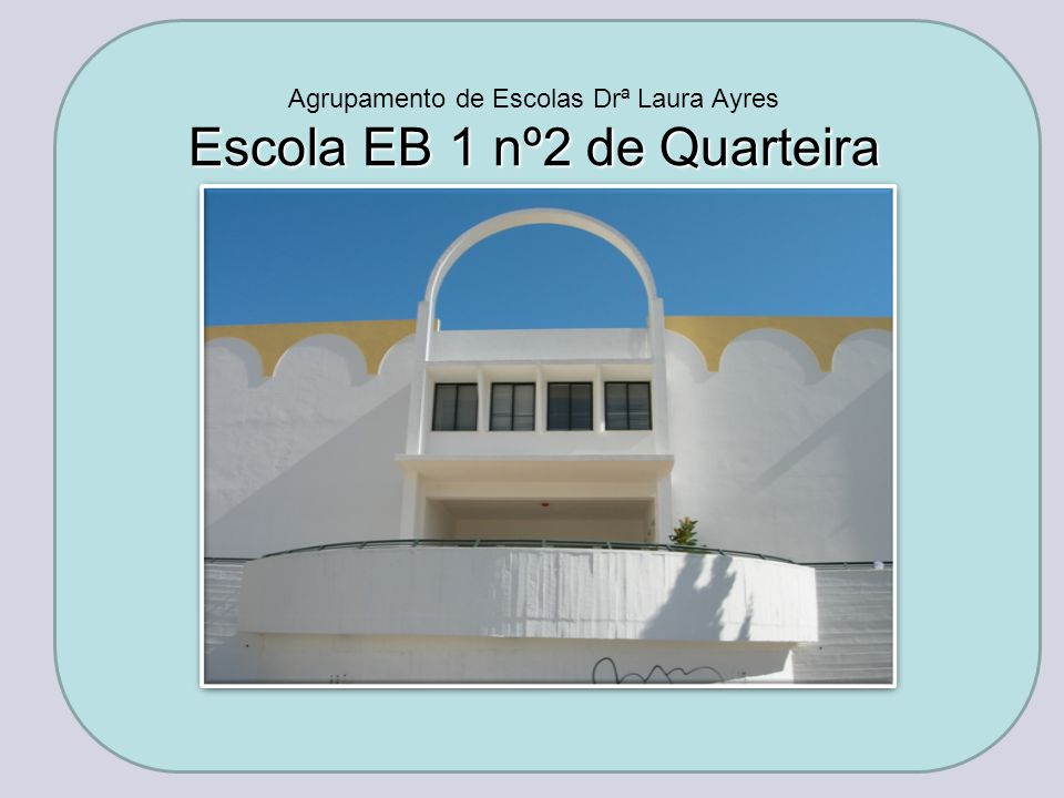 Escola EB 1 nº2 de Quarteira