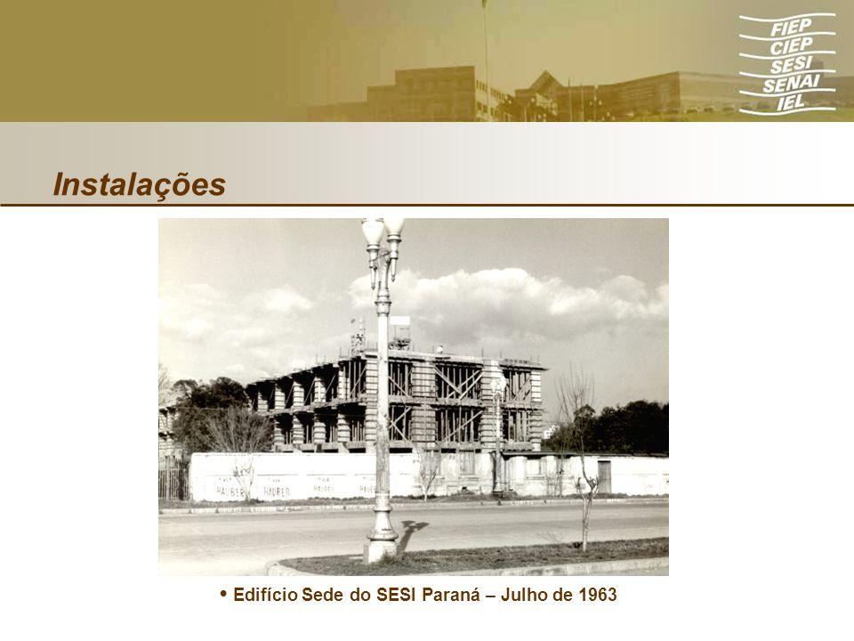 • Edifício Sede do SESI Paraná – Julho de 1963