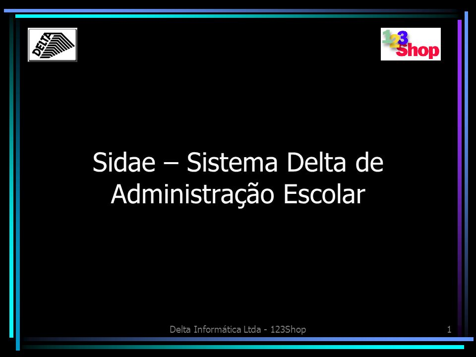 Sidae – Sistema Delta de Administração Escolar