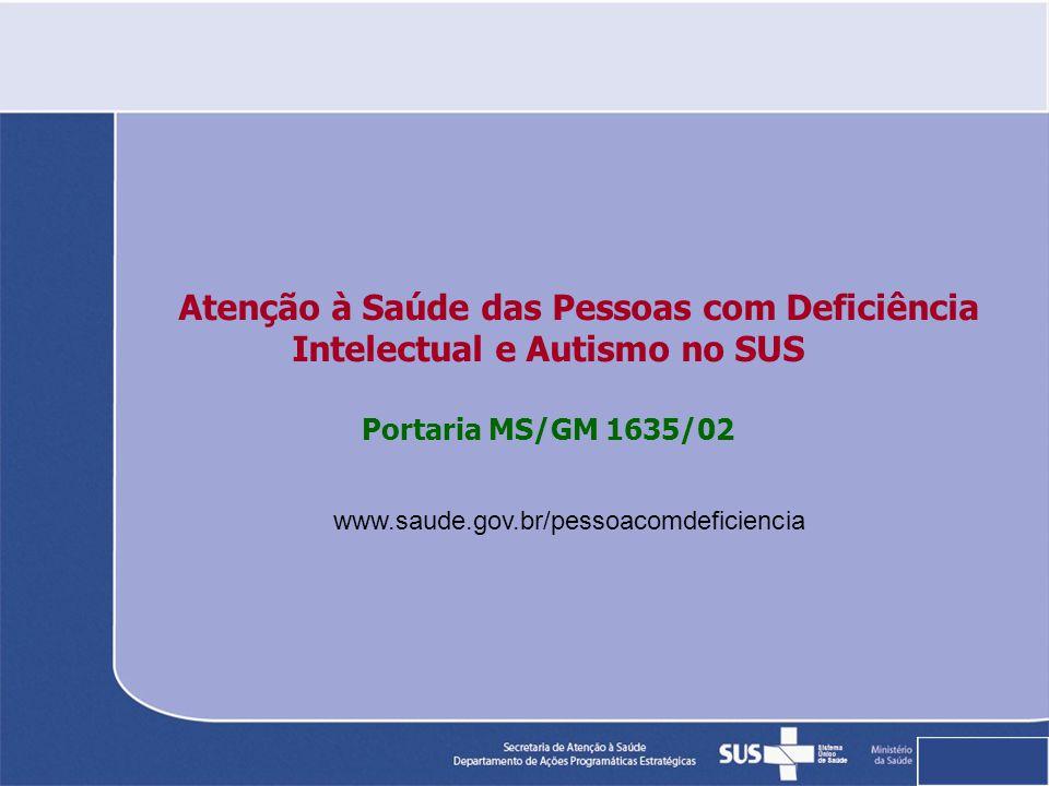 Atenção à Saúde das Pessoas com Deficiência Intelectual e Autismo no SUS
