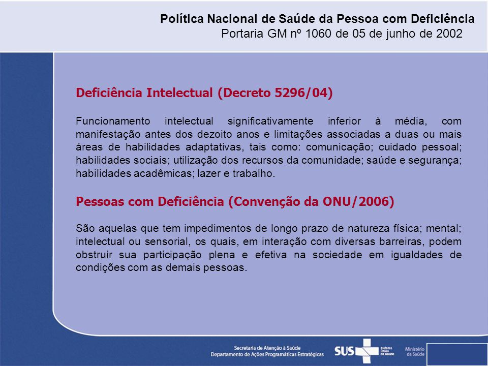 Deficiência Intelectual (Decreto 5296/04)