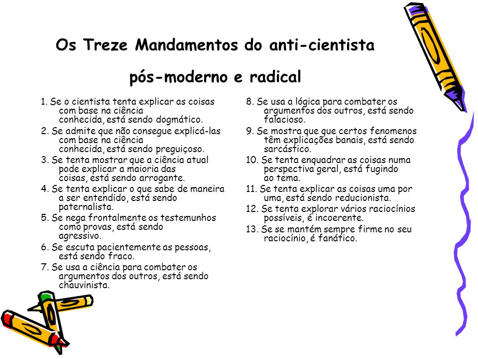 Os Treze Mandamentos do anti-cientista pós-moderno e radical