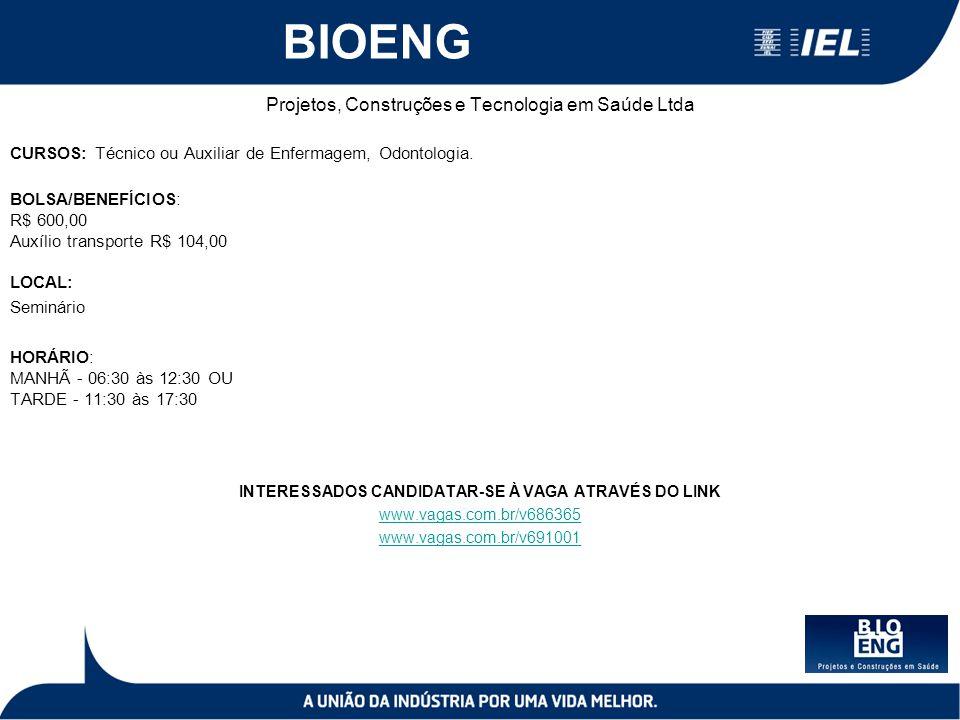 BIOENG Projetos, Construções e Tecnologia em Saúde Ltda