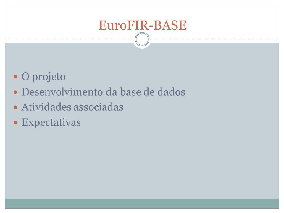 EuroFIR-BASE O projeto Desenvolvimento da base de dados