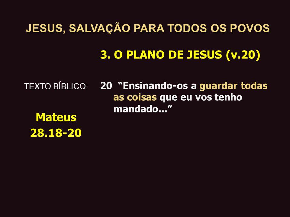 JESUS, SALVAÇÃO PARA TODOS OS POVOS