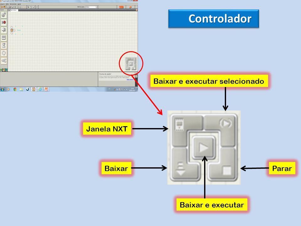 Controlador Baixar e executar selecionado Janela NXT Baixar Parar