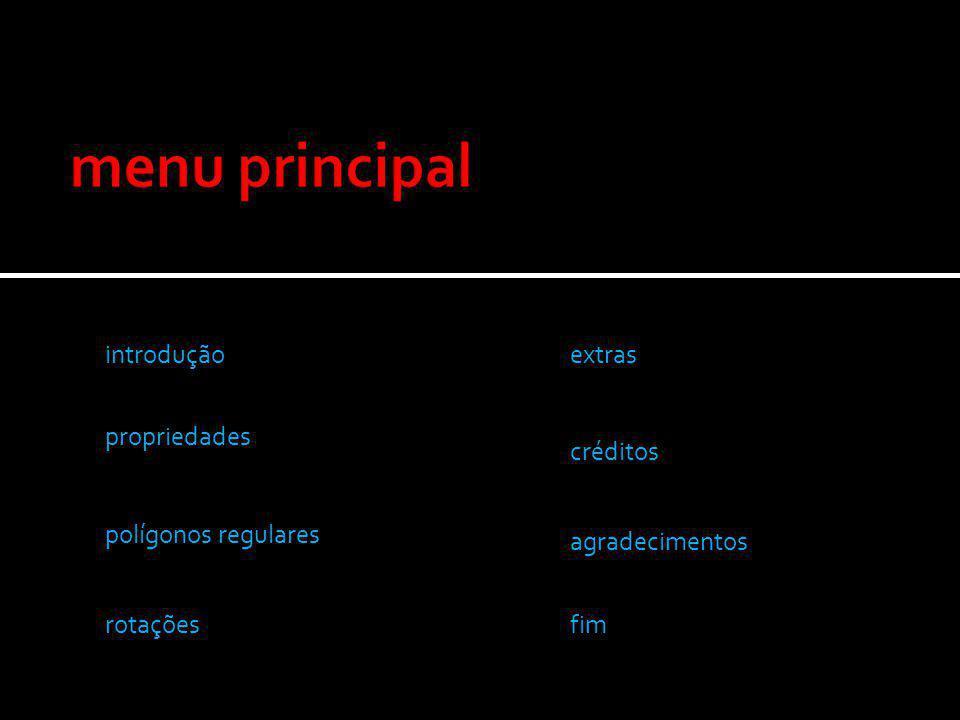 menu principal introdução extras propriedades créditos
