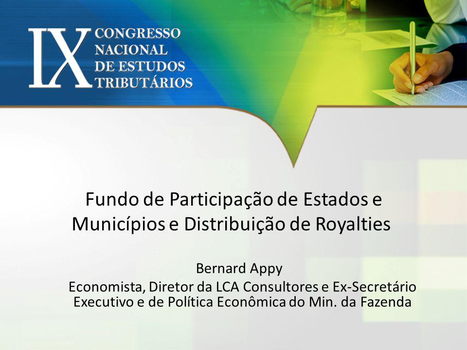 Fundo de Participação de Estados e Municípios e Distribuição de Royalties