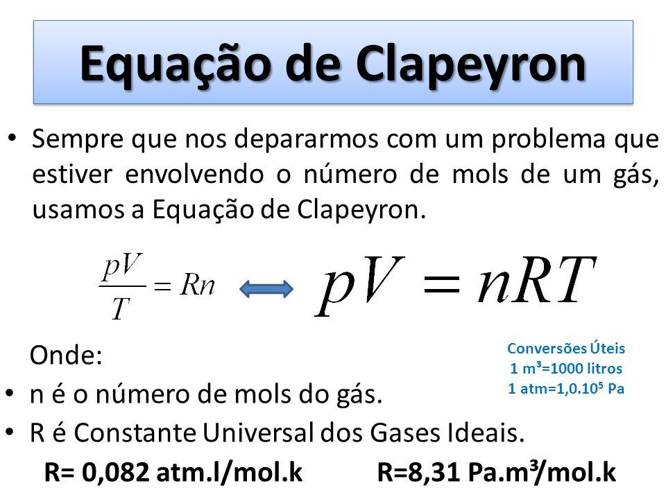 R= 0,082 atm.l/mol.k R=8,31 Pa.m³/mol.k