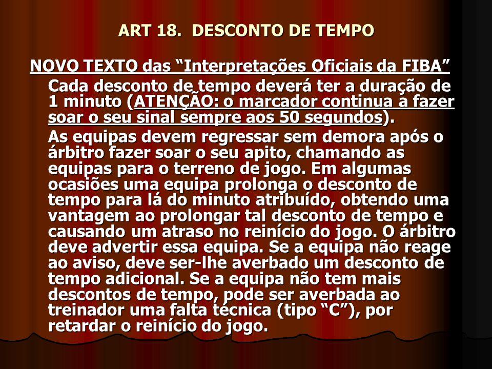 ART 18. DESCONTO DE TEMPO NOVO TEXTO das Interpretações Oficiais da FIBA
