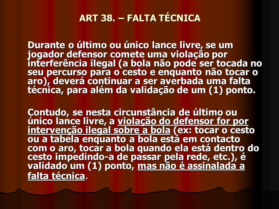 ART 38. – FALTA TÉCNICA