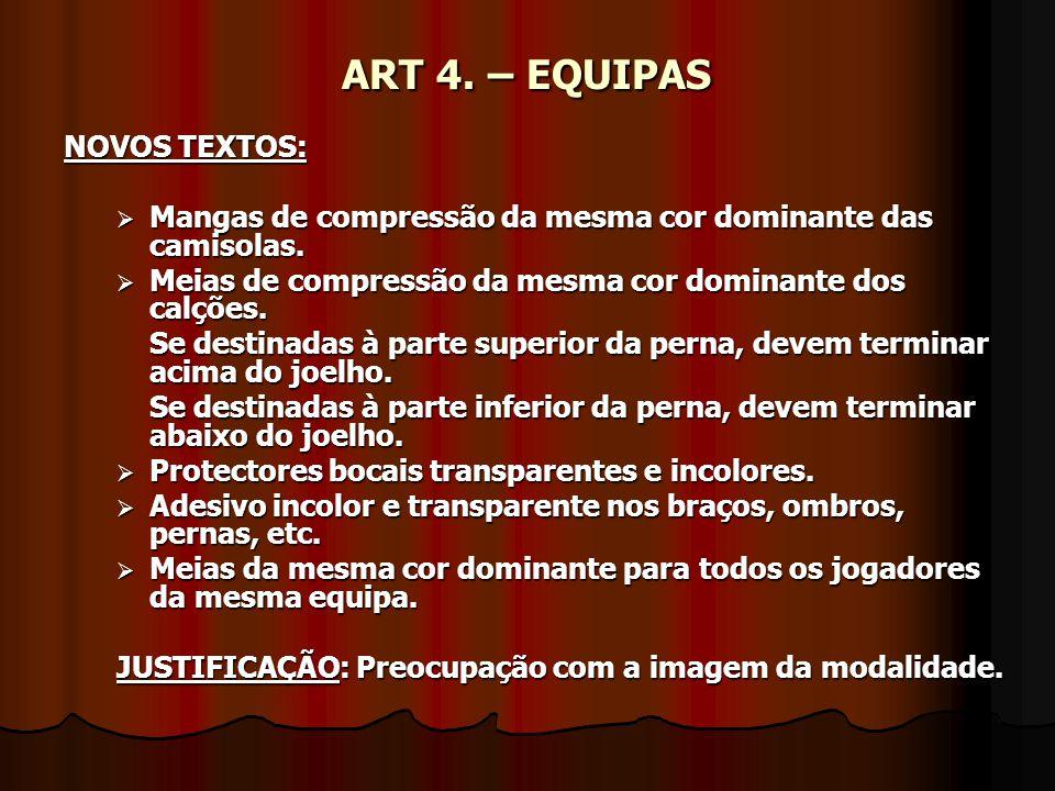 ART 4. – EQUIPAS NOVOS TEXTOS: