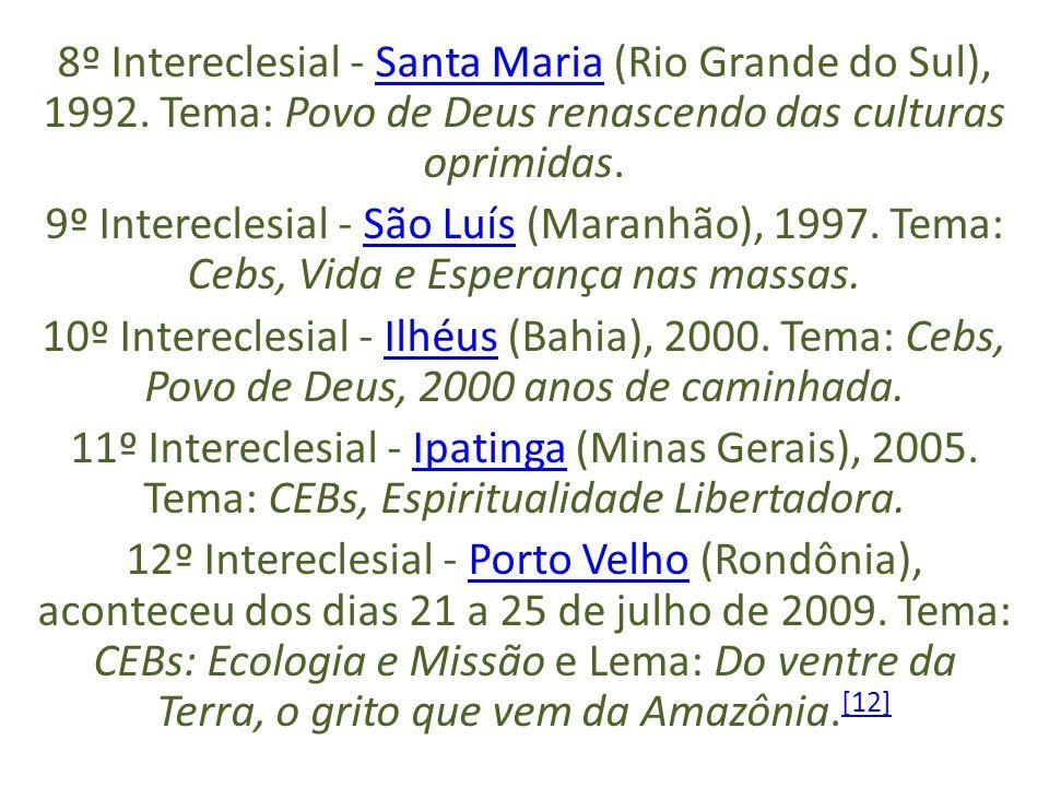 8º Intereclesial - Santa Maria (Rio Grande do Sul), 1992