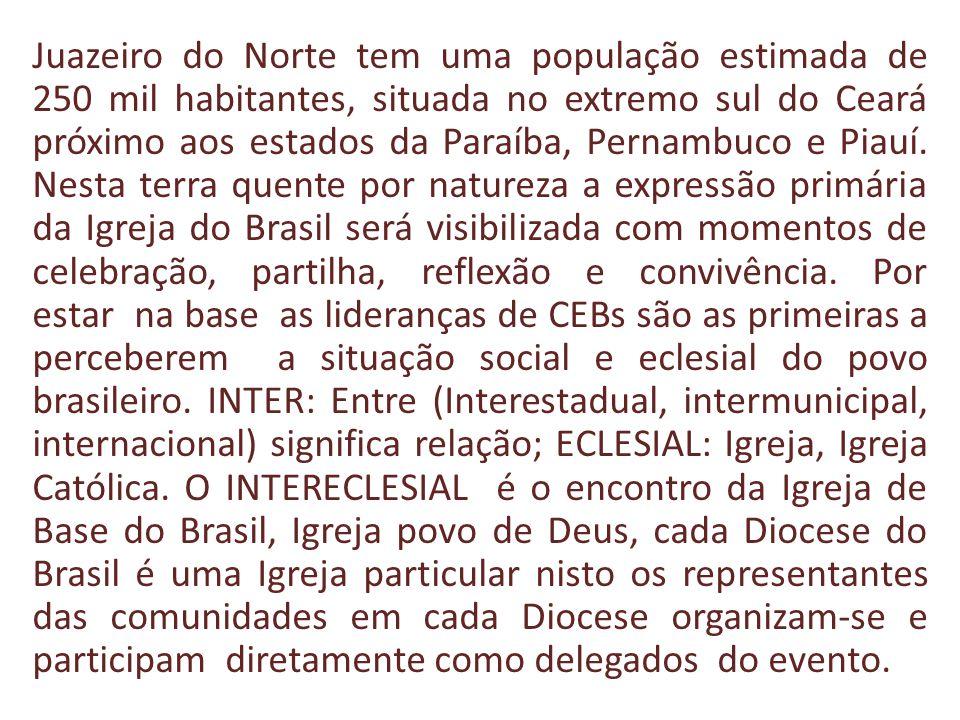 Juazeiro do Norte tem uma população estimada de 250 mil habitantes, situada no extremo sul do Ceará próximo aos estados da Paraíba, Pernambuco e Piauí.