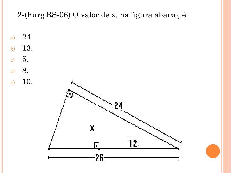 2-(Furg RS-06) O valor de x, na figura abaixo, é: