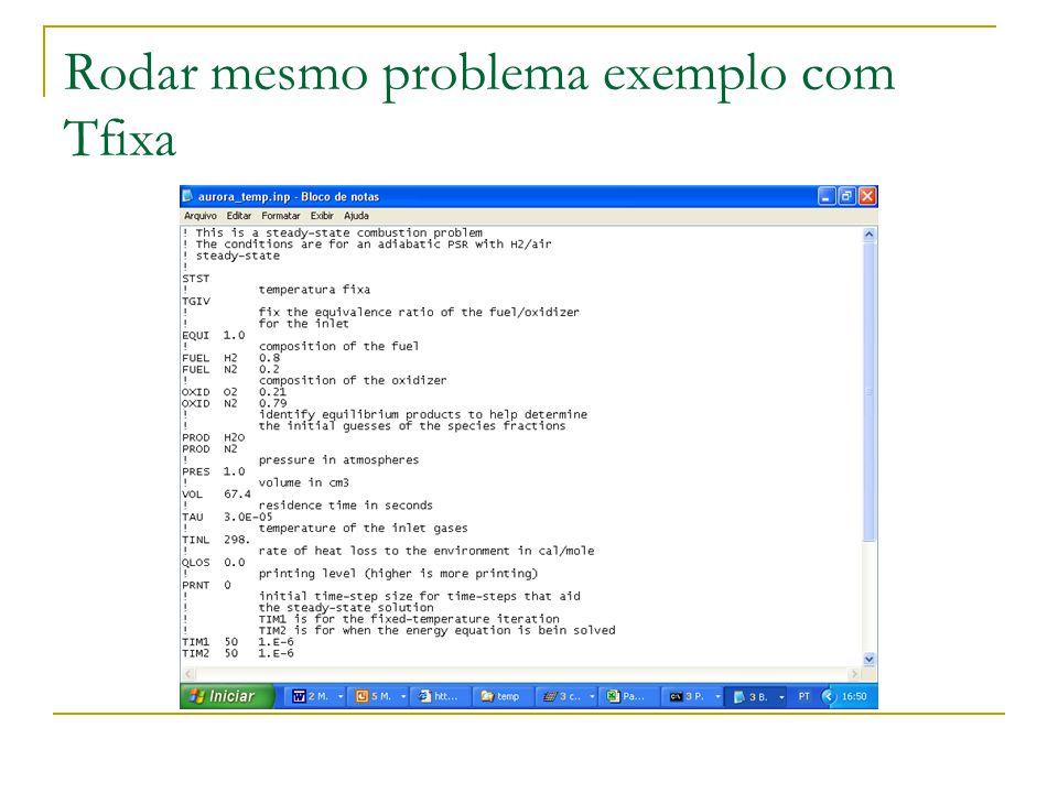 Rodar mesmo problema exemplo com Tfixa