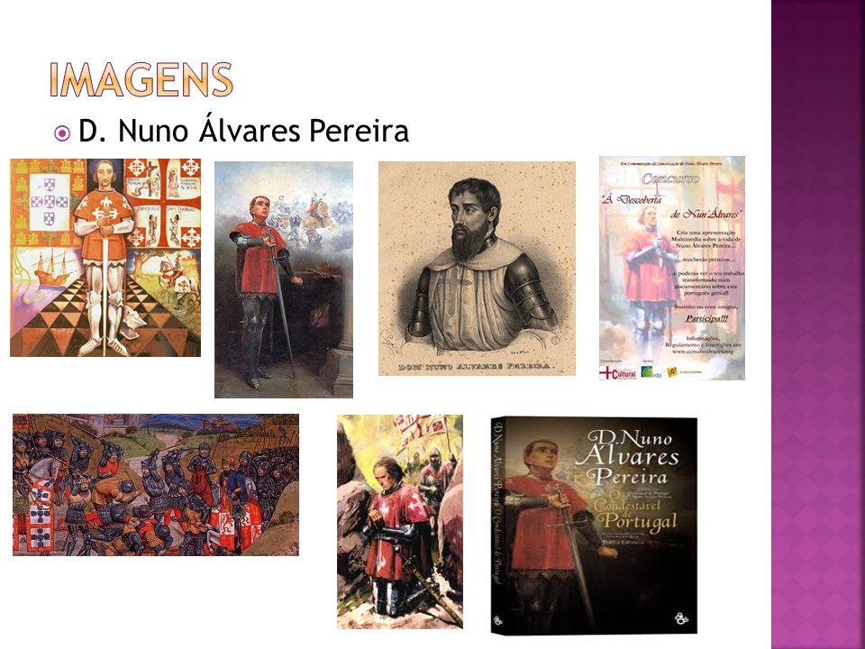 Imagens D. Nuno Álvares Pereira