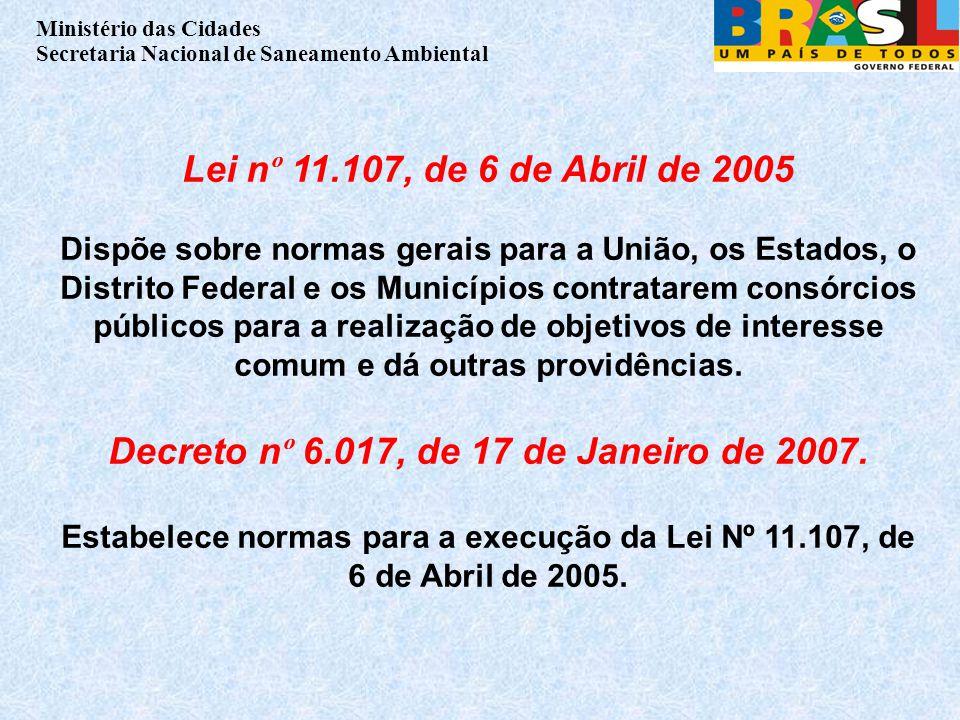 Decreto nº 6.017, de 17 de Janeiro de 2007.