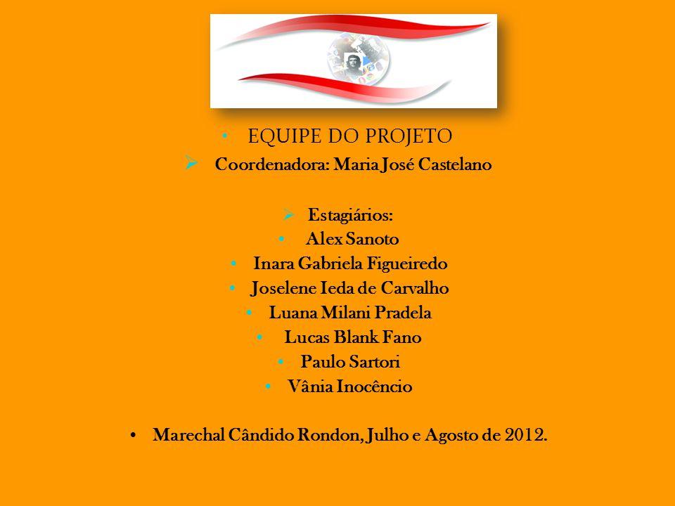 Coordenadora: Maria José Castelano