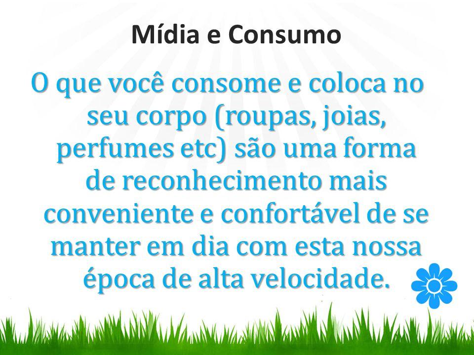 Mídia e Consumo