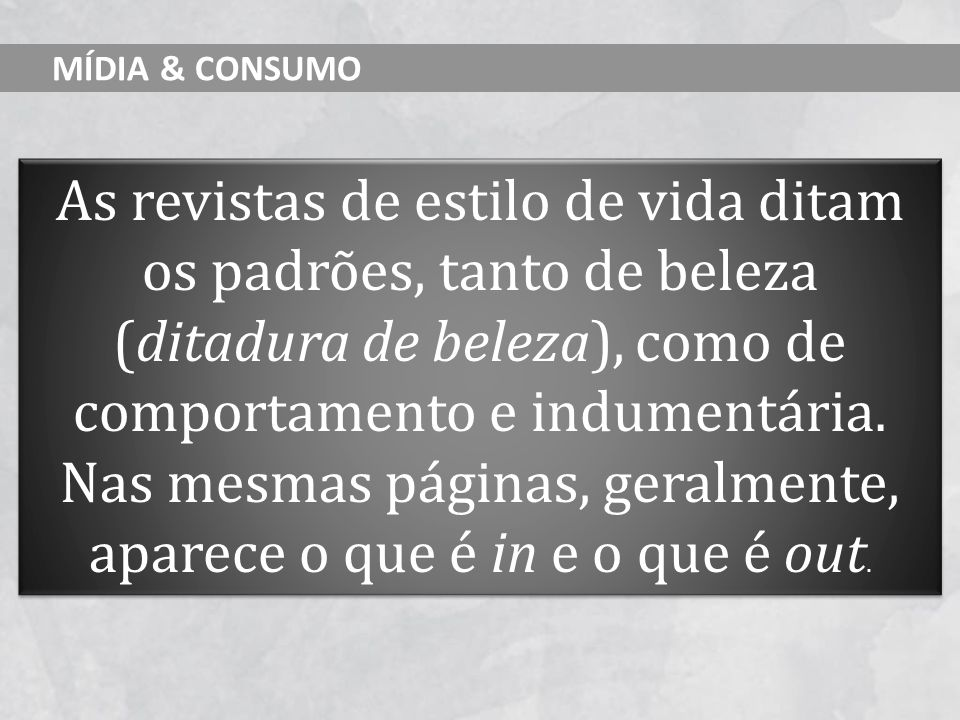 MÍDIA & CONSUMO