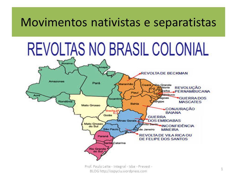 Movimentos nativistas e separatistas
