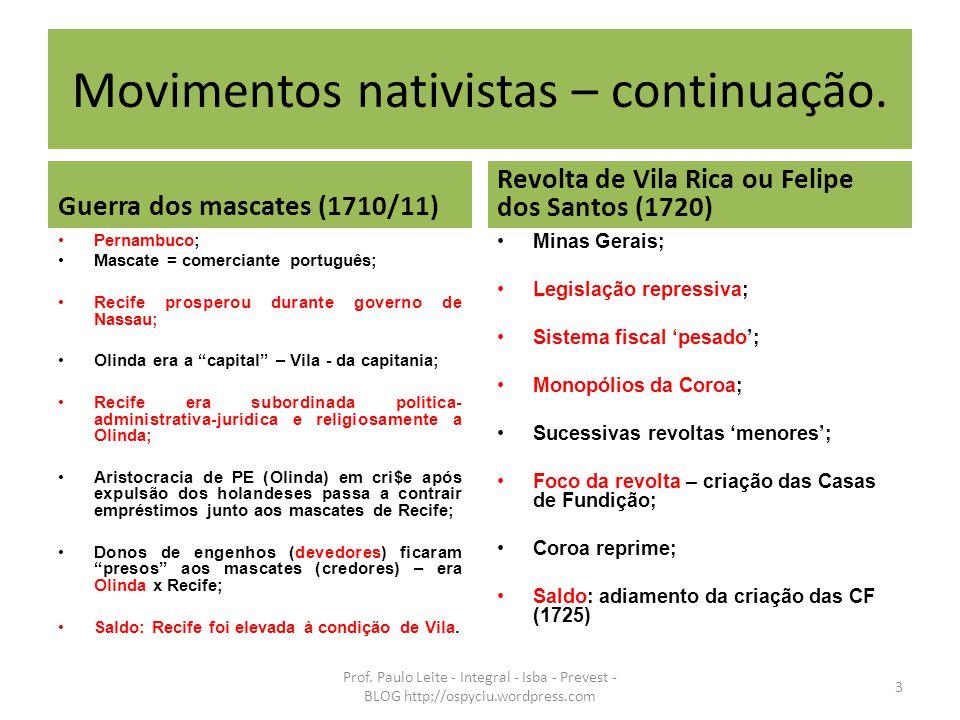 Movimentos nativistas – continuação.
