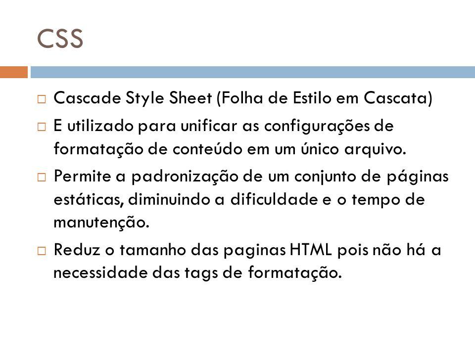 CSS Cascade Style Sheet (Folha de Estilo em Cascata)