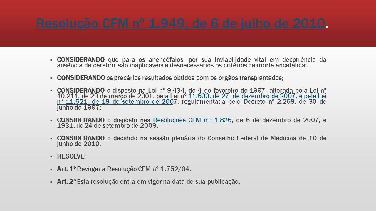 Resolução CFM nº 1.949, de 6 de julho de 2010.