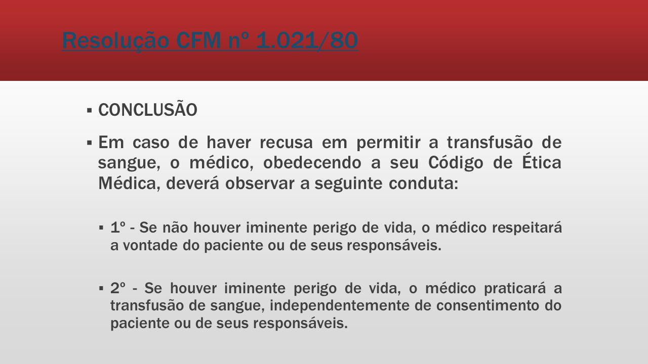 Resolução CFM nº 1.021/80 CONCLUSÃO
