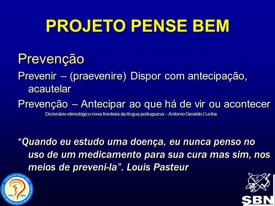 PROJETO PENSE BEM Prevenção