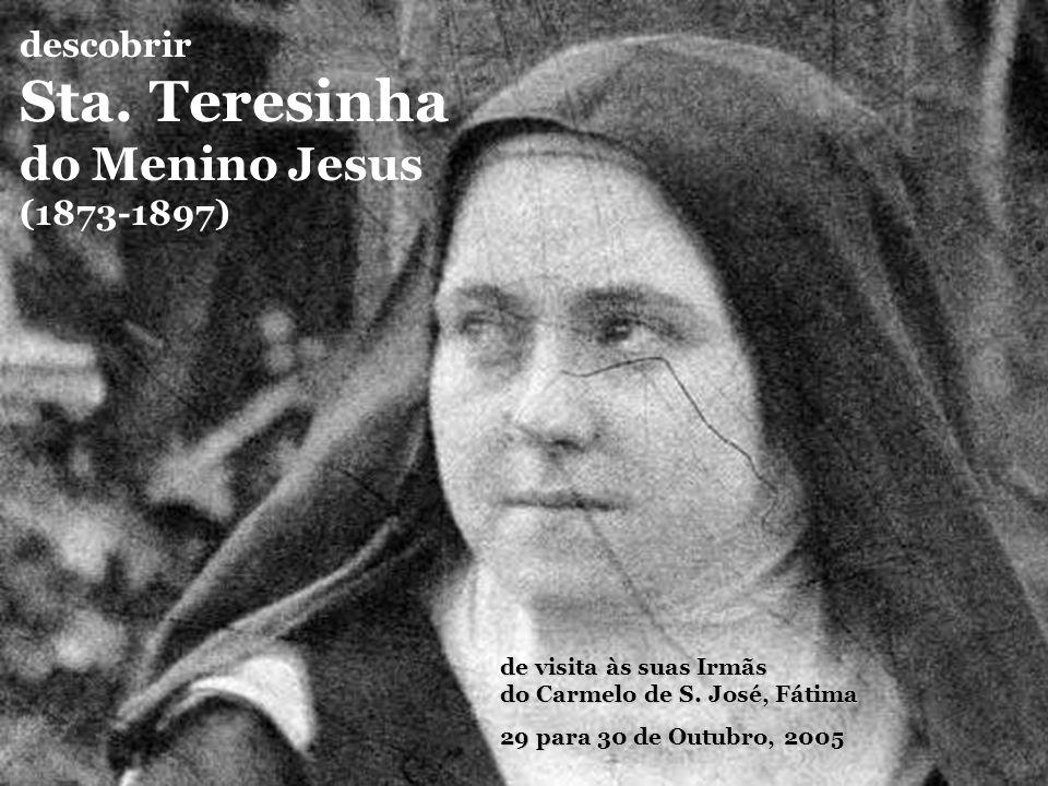 Sta. Teresinha do Menino Jesus descobrir (1873-1897)