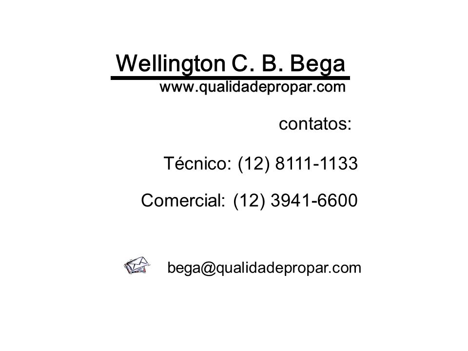 Wellington C. B. Bega contatos: Técnico: (12) 8111-1133