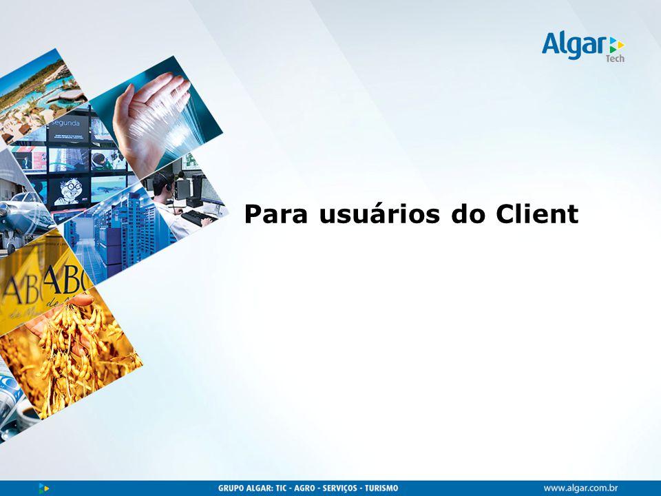 Para usuários do Client