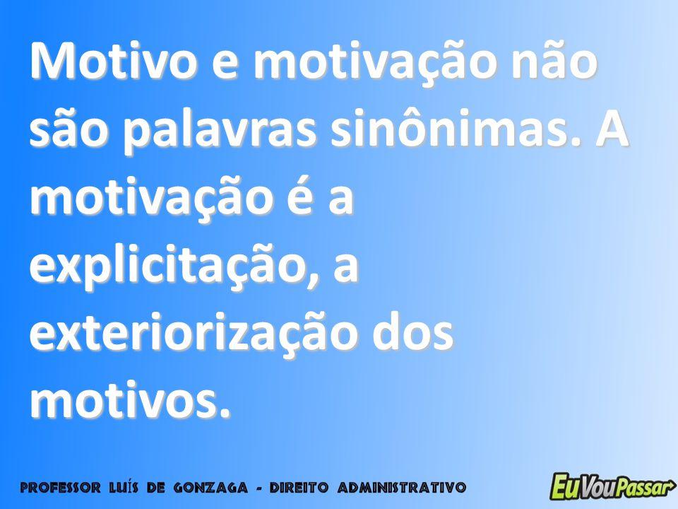 Motivo e motivação não são palavras sinônimas