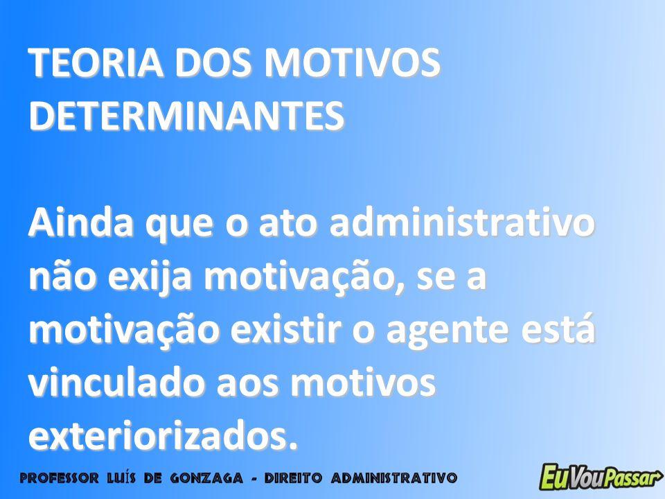 TEORIA DOS MOTIVOS DETERMINANTES