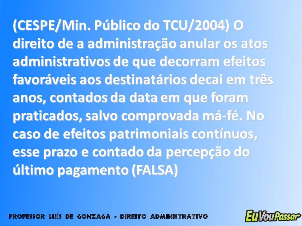 (CESPE/Min.